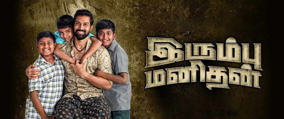 Irumbu Manithan Movie Review
