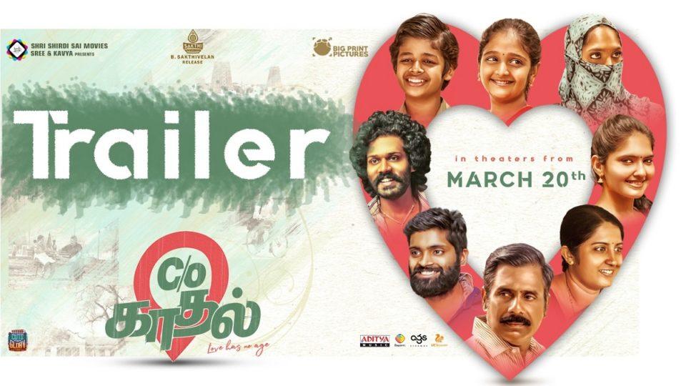 C/O kaadhal Movie Trailer