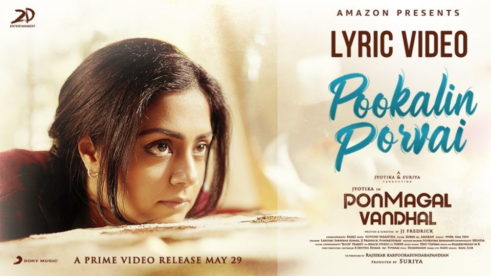 Pookalin Porvai Lyric Video