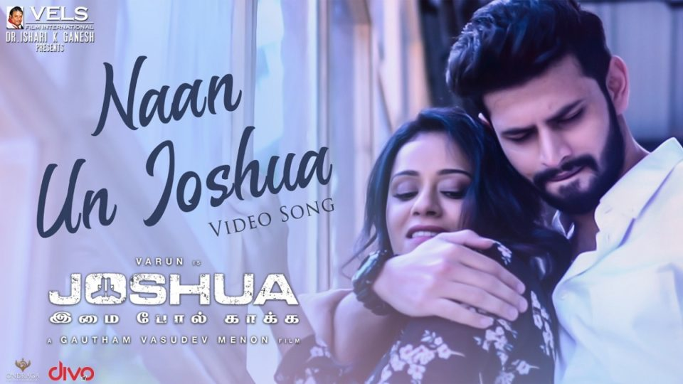 Naan Un Joshua Video Song