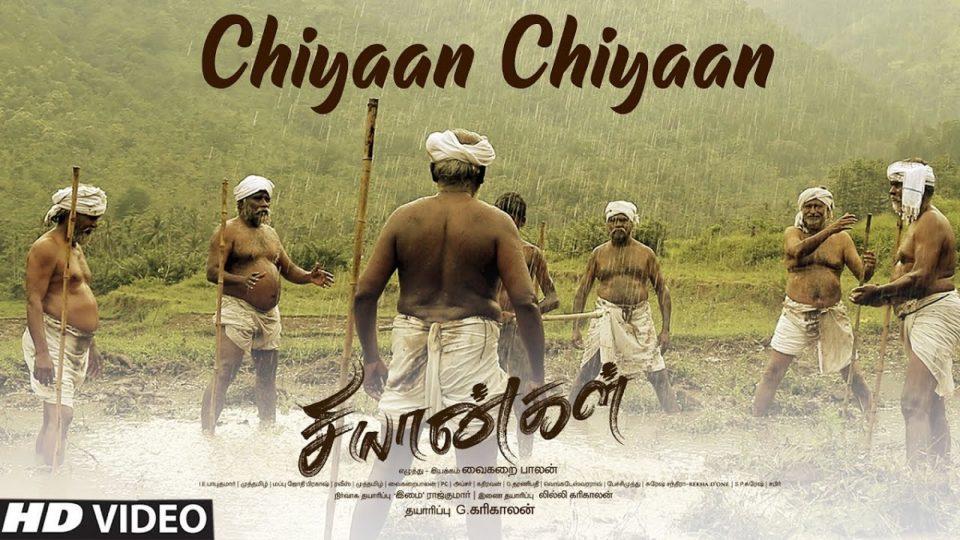 Chiyaan Chiyaan Video Song