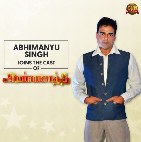 Abhimanyu Singh joins the cast of Annaatthe